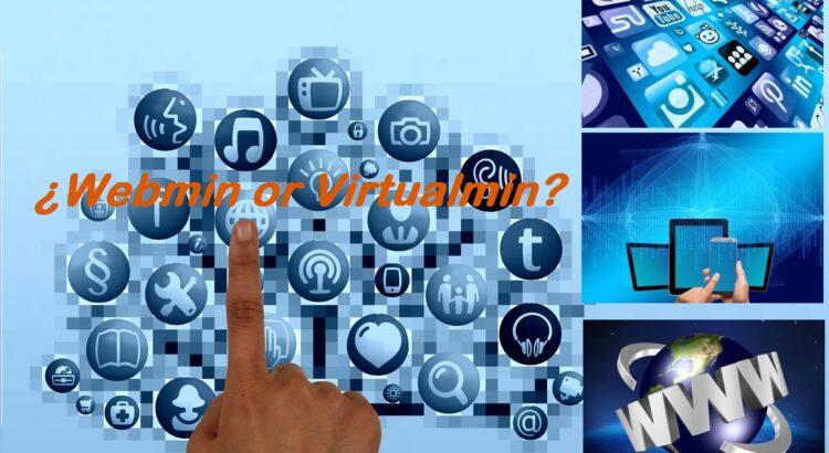 Webmin o Virtualmin cual usar