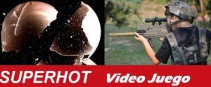 juego superhot shooter